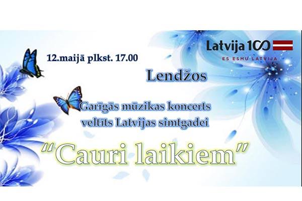 """Lendžos notiks Garīgās mūzikas koncerts """"Cauri laikiem"""", veltīts Latvijas simtgadei"""