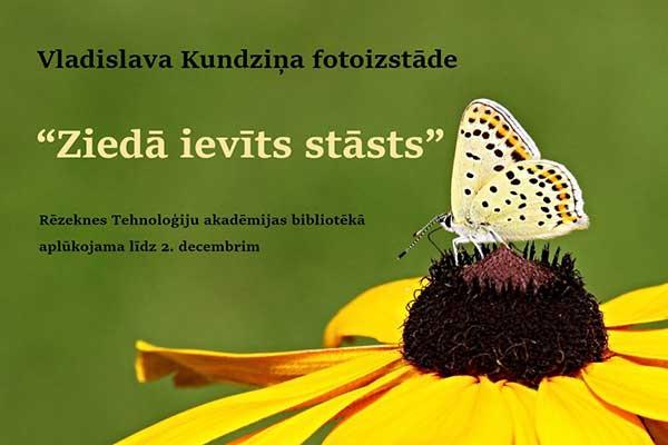 """RTA bibliotēkā skatāma Vladislava Kundziņa fotoizstāde """"Ziedā ievīts stāsts"""""""