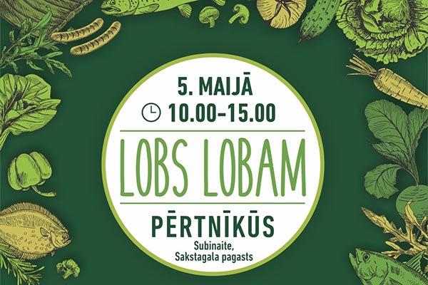 """5. maijā sākas jauna aktivitāte — zaļo tirdziņu sezona """"Lobs Lobam Pērtnīkūs"""""""