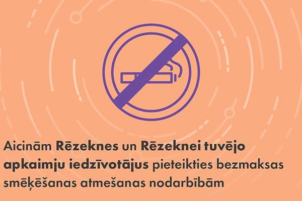 Aicinā Rēzeknes iedzīvotājus pieteikties bezmaksas smēķēšanas atmešanas nodarbībām